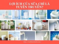 [Đáng Xem] Sự thật về lợi ích của sữa chỉ là tuyên truyền?