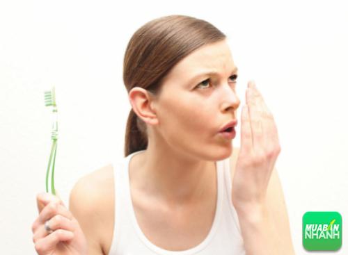 Vệ sinh răng miệng không đúng cách sẽ khiến bạn mắc phải bệnh hôi miệng