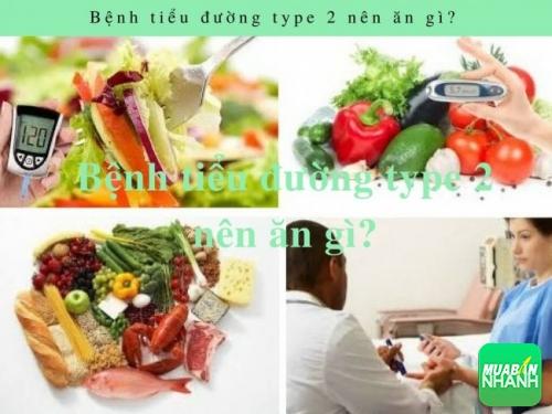 Bệnh tiểu đường type 2 nên ăn gì?