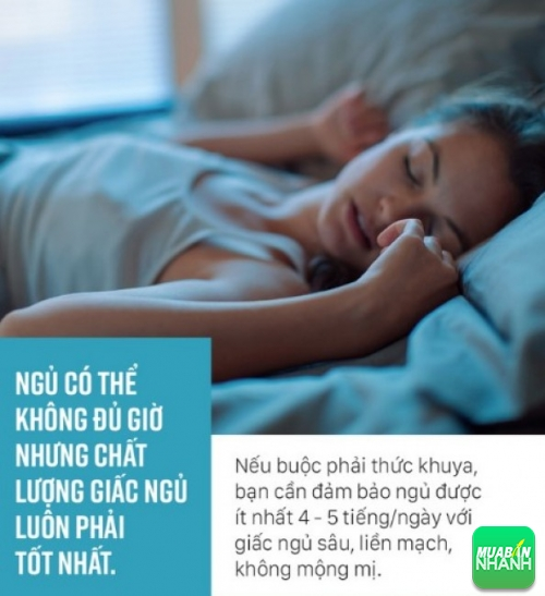Ngủ có thể không đủ giờ nhưng chất lượng giấc ngủ luôn phải tốt nhất