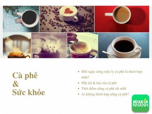 Nếu bạn đang uống cà phê, buộc bạn phải quan tâm đến ảnh hưởng của nó đến khỏe, 7, Phương Thảo, Cẩm Nang Sức Khỏe, 17/04/2017 09:23:46